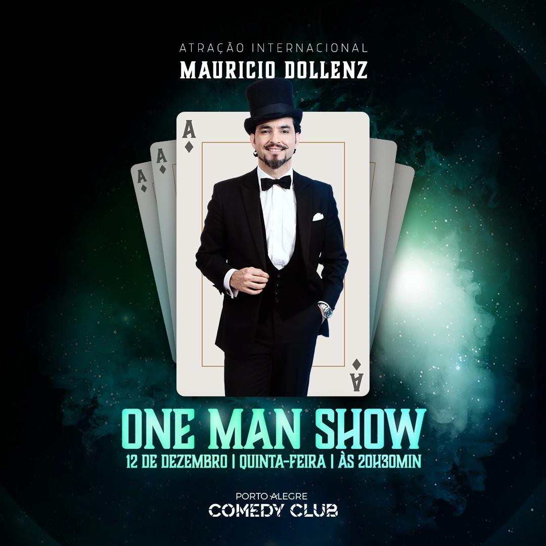 Maurício Dollenz - One Man Show